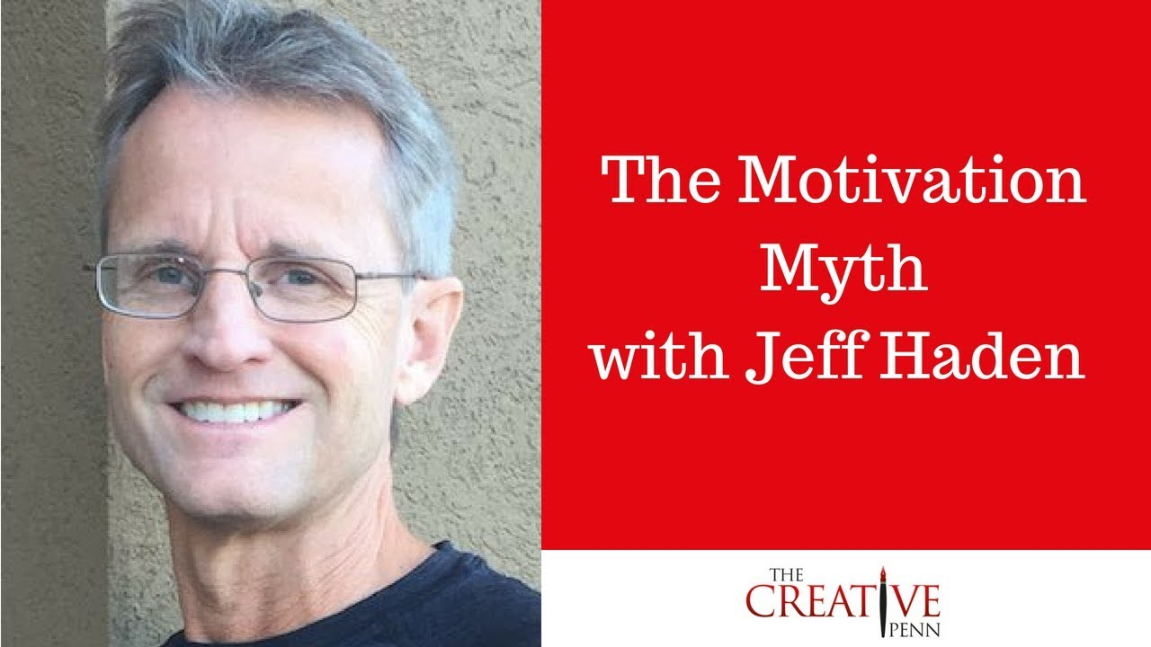 The Motivation Myth. How High Achievers Really Set Themselves Up To Win With Jeff Haden