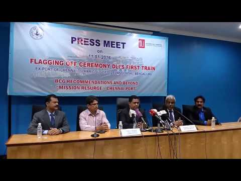 Cargo Rail from Chennai Port Trust to Bengaluru Flagged Off & Press meet