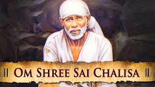 Om Shree Sai Chalisa - Popular Hindi Devotional Songs