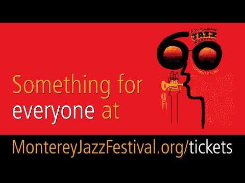 60th Annual Monterey Jazz Festival Ticket Information