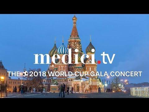 2018 World Cup Gala Concert
