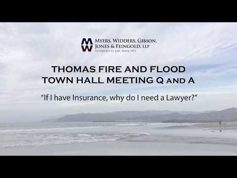 Thomas Fire - Why do I need a Lawyer