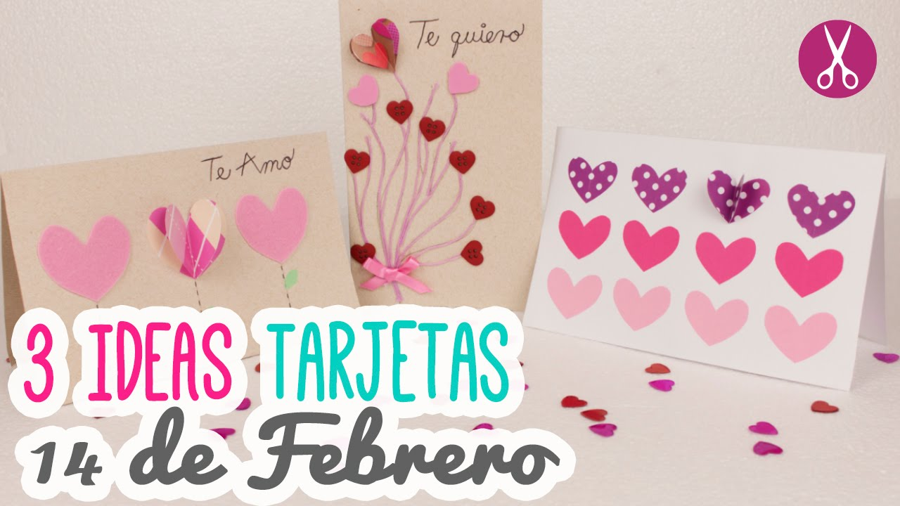 3 ideas para regalar el 14 de febrero 3 tarjetas f ciles manualidades san valentin - Ideas para sanvalentin ...