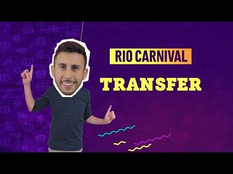 VIDEO GUIDE RIO CARNIVAL: TRANSFER