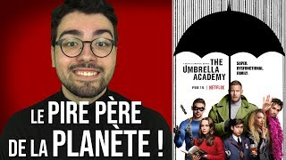 UMBRELLA ACADEMY | Critique à chaud (spoilers à 6:54)