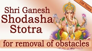 Rare Vedic Chants | Shri Ganesh Shodasha Namavali Stotra | 108 Times Chanting