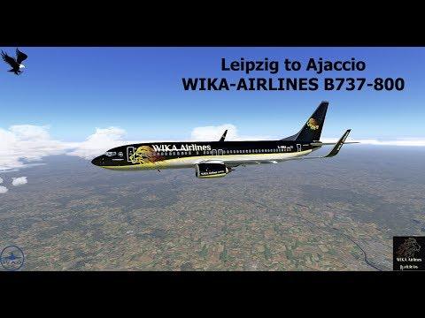 X-Plane11 | IVAO | 5.LEG Wika-Fly in Tour | Leipzig to Ajaccio | B737-800  [GER/ENG]
