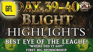 Path of Exile 3.8: BLIGHT DAY # 39 - 40 Highlights BEST EYE IN THE LEAGUE!!!oneoneone