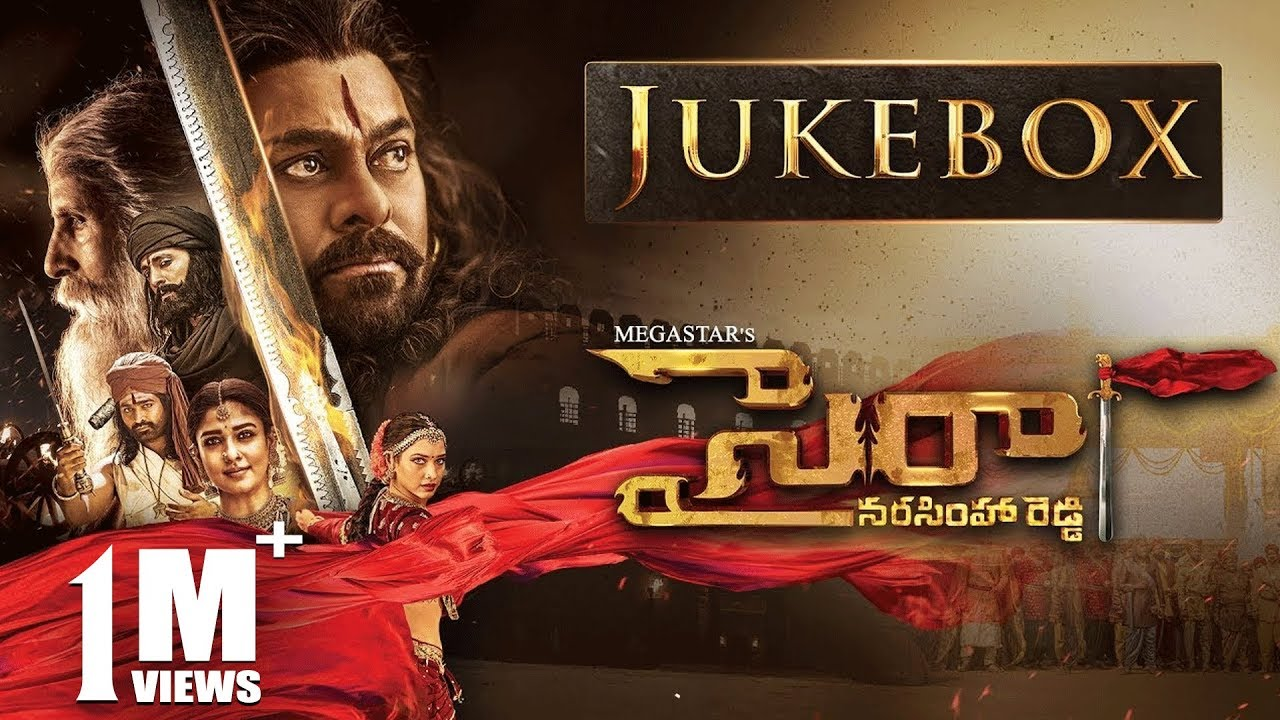 Sye Raa Narasimha Reddy Jukebox - Telugu