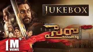 Sye Raa Narasimha Reddy Jukebox - Telugu | Chiranjeevi | Amit Trivedi | Surender Reddy.mp3