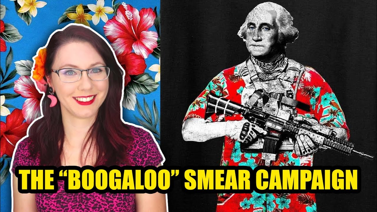 "The ""Boogaloo"" Smear Campaign 