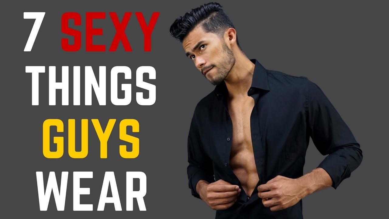 Sexy things guys do without realizing it