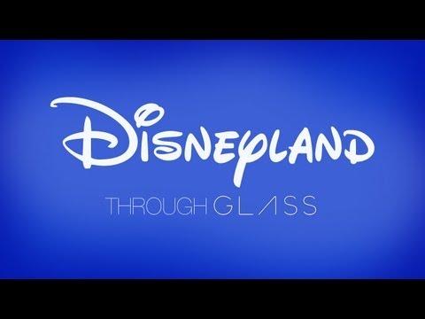 DISNEYLAND THROUGH GOOGLE GLASS | Joe's Daily
