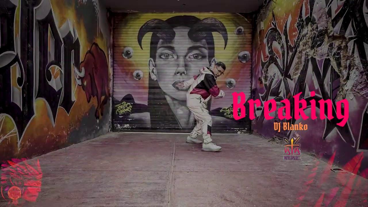 15. DJ Blanko - Breaking (Vivir Sedado).