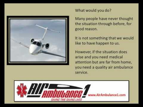 For Superior Air Ambulance Service, Look No Further Than Air Ambulance 1