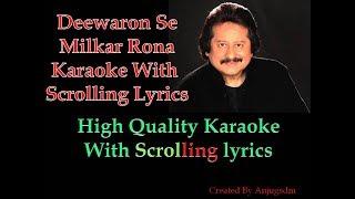 Deewaron se milkar rona || Pankaj Udhas || karaoke with scrolling lyrics (High QUality)