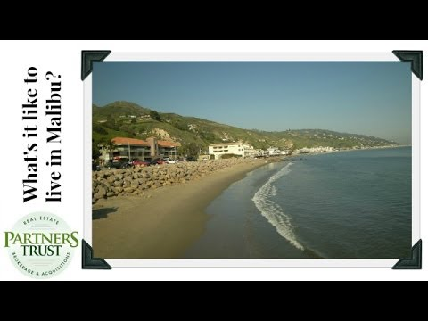 Los Angeles Lifestyle: What's it Like to Live in Malibu? | Los Angeles Real Estate | Partners Trust