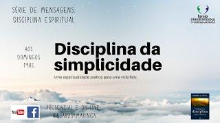 Disciplinas espirituais - Simplicidade