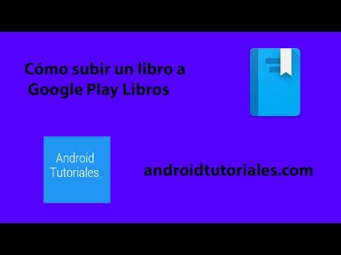 Cómo subir un libro a Google Play Libros