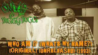 Snoop Doggy Dogg - What's My Name? (Who Am I?) (Original) (Unreleased) (1993)