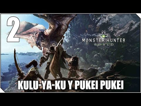 MONSTER HUNTER WORLD | PC | CAP 2 | A por el Kulu-Ya-Ku y el Pukei-Pukei !!