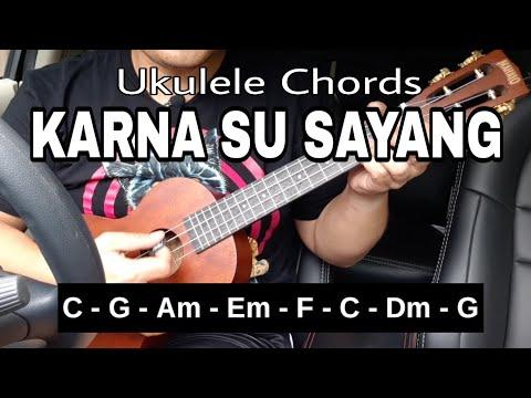 CHORD/KUNCI MUDAH UKULELE !!! LAGU KARNA SU SAYANG - NEAR Feat DIAN SOROWEA