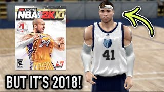 The FIRST NBA 2K MyCareer NBA 2K10 but it's 2018....