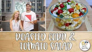 Roasted Corn and Tomato Salad | Baking With Josh & Ange