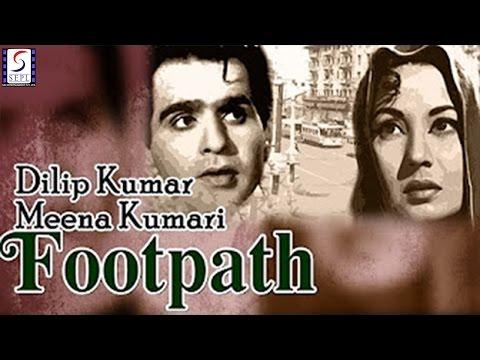 FOOTPATH - Dilip Kumar, Meena Kumari