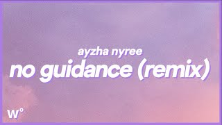 Ayzha Nyree - No Guidance (Remix) | Lyrics ''Before I die, I'm tryna f*ck you, baby''