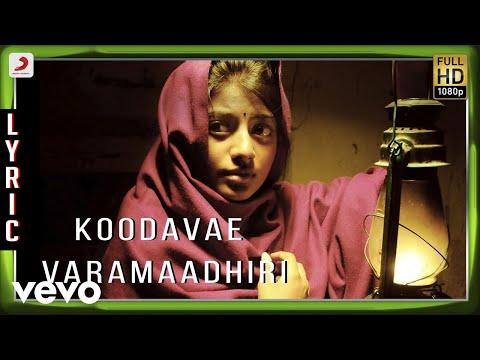 Koodave Varamaadhiri Song Lyrics From Kayal