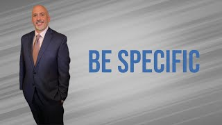 Be Specific and Get Results - Dose of Leadership