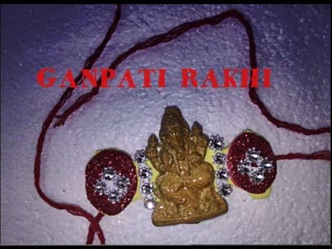 Happy Raksha Bandhan :-) Make Ganpati Rakhi
