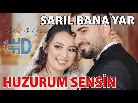 SARIL BANA YAR HUZURUM SENSİN [Hasret & Yasin] {--- www.dogrufilm.de ---}