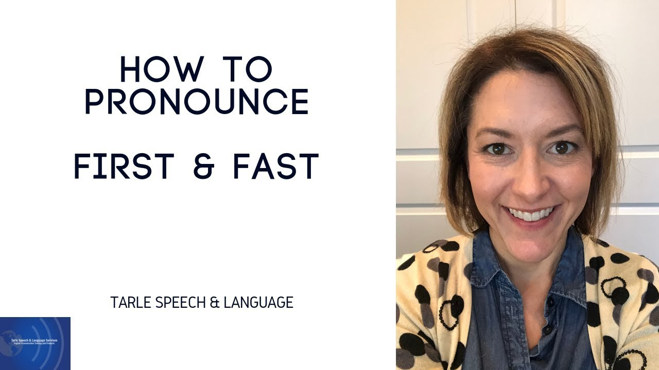 How to Pronounce FAST & FIRST - English Pronunciation Lesson
