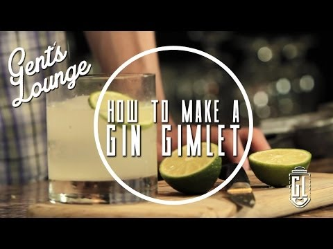 How to Make a Gin Gimlet || Gent's Longe