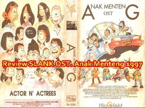 Review SLANK OST. Anak Menteng 1997