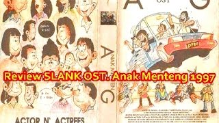 Review SLANK OST. Anak Menteng 1997