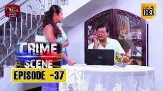 Crime Scene - ක්රයිම් සීන් | Episode -37 | 2018-12-26 | Rupavahini TeleDrama Thumbnail
