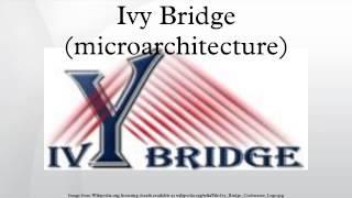 Ivy Bridge (microarchitecture)