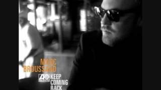 Marc Broussard - Keep Coming Back- Keep Coming Back HQ