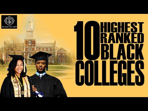 Black Excellist: Top Ranked Historically Black Colleges & Universities (HBCU)