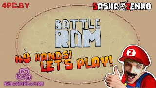 Battle Ram Gameplay (Chin & Mouse Only)