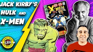 Episode 11. Jack Kirby, co-creator of Marvel (3/5): Hulk & the X-Men. by Alex Grand