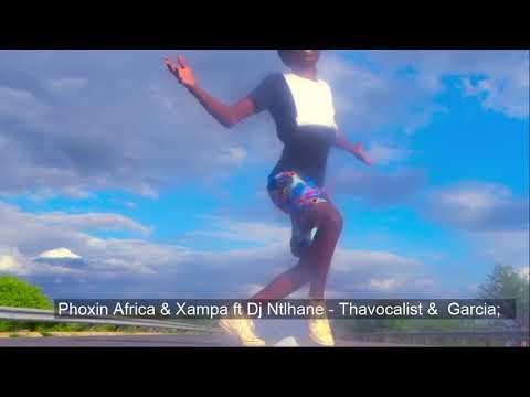Ao Type Yaka Phoxin Africa & Xampa Ft Dj Ntlhane   Thavocalist &  Garcia; @Kintaz Rsa @Phaladiieymas
