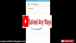 Frp Bypass apk Google Account manager apk by solved any ways