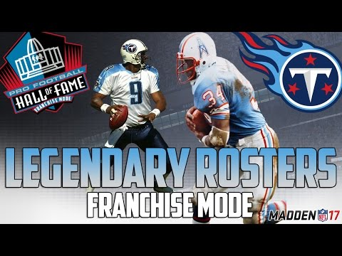 Legendary Tennessee Titans Roster | Madden 17 Connected Franchise | Warren Moon + Earl Campbell