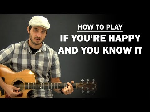 If You're Happy And You Know It (Nursery Rhyme) | Beginner Guitar Lesson