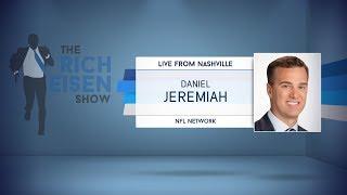 NFL Network's Daniel Jeremiah Talks NFL Draft & More with Rich Eisen | Full Interview | 4/25/19