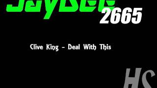 Clive King - Deal With This